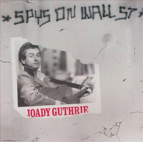 Joady Guthrie - Spys On Wall Street