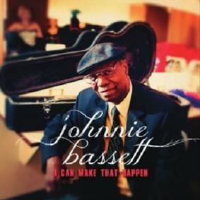 Johnnie Bassett - I Can Make That Happen
