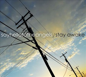 Say Hello To The Angels - Stay Awake