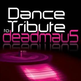 Various Artists - Dance Tribute To Deadmau5
