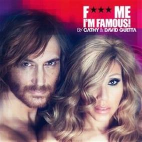 David Guetta - F*** Me, I'm Famous 2012