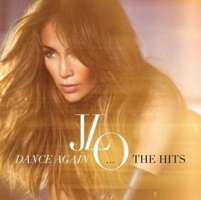 Jennifer Lopez - Dance Again...The Hits