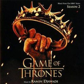 Ramin Djawadi - Gra o Tron - sezon 2 / Ramin Djawadi - Game Of Thrones - Season 2