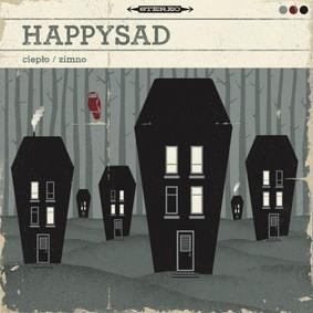 Happysad - Ciepło / Zimno