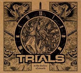 Trials - In The Shadow Of Swords