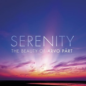 Various Artists - Serenity - The Beauty of Arvo Part