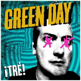 Green Day - Tré!