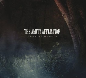 The Amity Affliction - Chasing Ghost