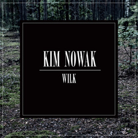 Kim Nowak - Wilk