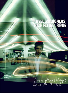Noel Gallagher's High Flying Birds - International Magic Live At The O2 [Blu-ray]