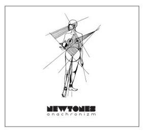 Newtones - Anachronizm