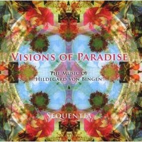 Sequentia - Visions of Paradise Music of Hildegard von Bingen