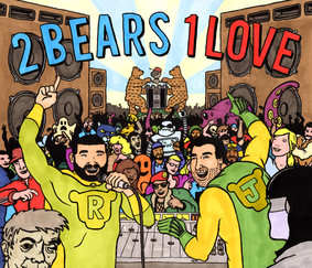 The 2 Bears - 1 Love