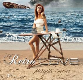 Magda Femme - Retro Love
