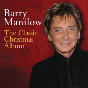 Barry Manilow - The Classic Christmas Album