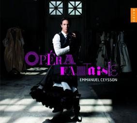 Emmanuel Ceysson - Opera Fantaisie