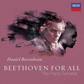 Daniel Barenboim - Beethoven For All - The Piano Sonatas