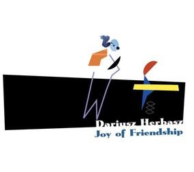 Dariusz Herbasz - Joy of Friendship