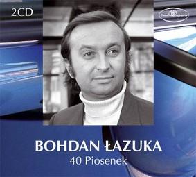 Bohdan Łazuka - 40 piosenek