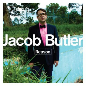 Jacob Butler - Reason