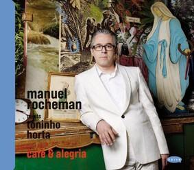 Manuel Rocheman - Cafe & Alegria
