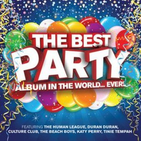 Various Artists - Best Party Album In The World... Ever !