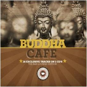 Various Artists - Buddha Cafe