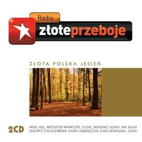 Various Artists - Radio Złote Przeboje : Złota polska jesień