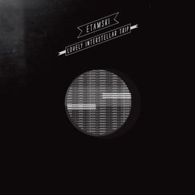Etam Etamski - Lovely Interstellar Trip