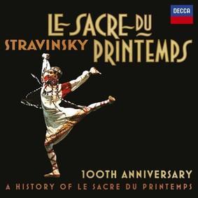 Various Artists - Stravinsky: Le Sacre du Printem