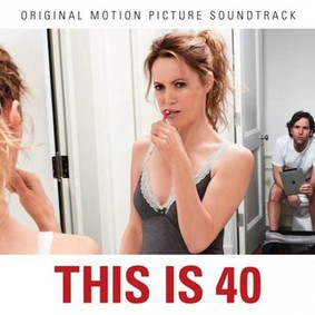 Various Artists - This Is 40