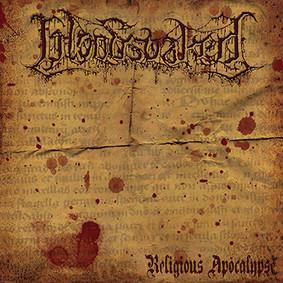 Bloodsoaked - Religious Apocalypse [EP]