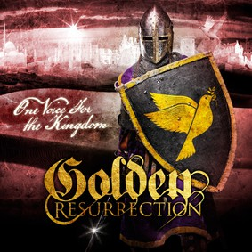 Golden Resurrection - One Voice For The Kingdom