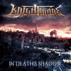 Knightmare - In Death's Shadow