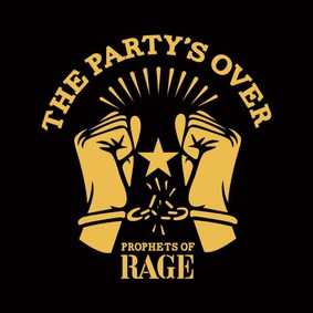 Prophets of Rage - The Party's Over [EP]