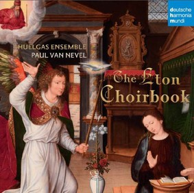Huelgas Ensemble, Paul Van Nevel - The Eton Choirbook