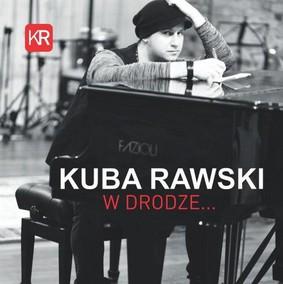 Kuba Rawski - W drodze...