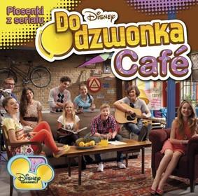 Various Artists - Do dzwonka Cafe. Piosenki z serialu