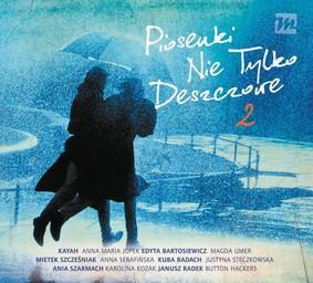 Various Artists - Piosenki nie tylko deszczowe 2