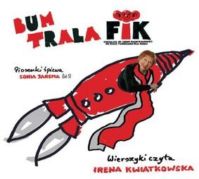 Irena Kwiatkowska, Sonia Jarema - Bum Trala Fik