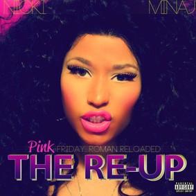 Nicki Minaj - Pink Friday: Roman Reloaded - The Re-up