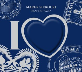 Various Artists - Marek Sierocki przedstawia: I Love