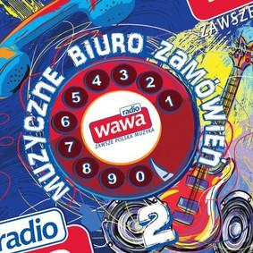 Various Artists - Radio Wawa - Muzyczne Biuro Zamówień 2