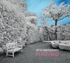 Edyta Bartosiewicz - Renovatio