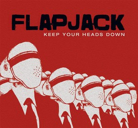 Flapjack - Keep Your Heads Down