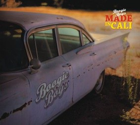 Boogie Boys - Made in Cali