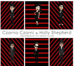 Czarno Czarni, Holly Shepherd - The Power Of The Dance Floor