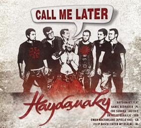 Haydamaky - Call Me Later