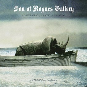 Various Artists - Son of Rogues Gallery: Pirate Ballads, Sea Songs & Chanteys