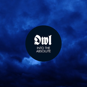 Owl - Into The Absolute [EP]